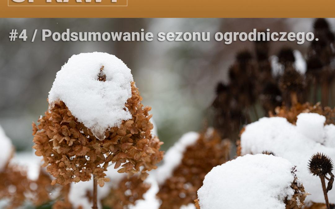 04 – Podsumowanie sezonu ogrodniczego. Sukcesy i porażki.